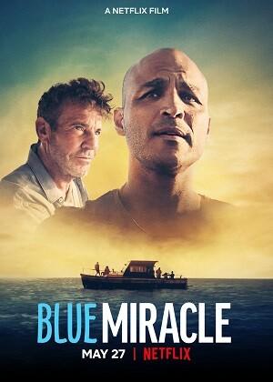 Mavi Mucize - Blue Miracle (2021) m1080p NF WEB-DL x264 DUAL [TR ENG]
