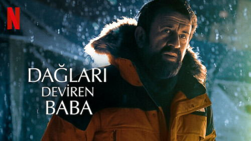 Dagları Deviren Baba - The Father Who Moves Mountains (2021) 1080p NF WEB-DL DDP5.1 H.264 DUAL [TR-RO]